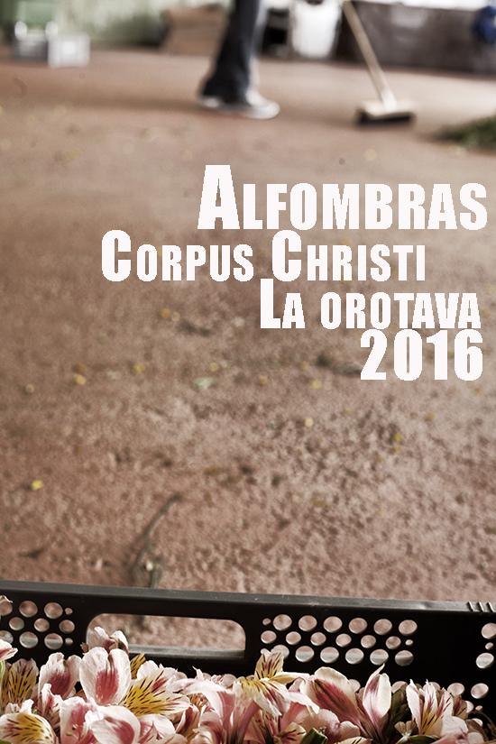 Alfombras Corpus Orotava BLOG 2016 00 b